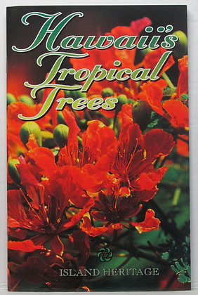 Hawaii's Tropical Trees Dorothy Hargreaves