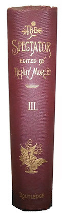 THE SPECTATOR New Edition (Vol. III) Morley 1891