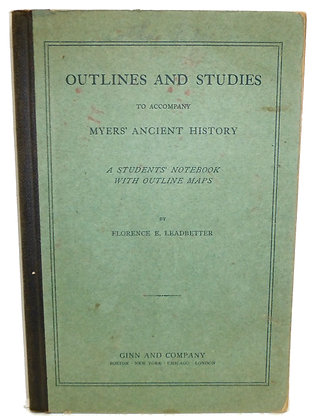 Outlines & Studies of Myers' Ancient History 1905