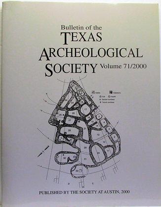 TEXAS ARCHEOLOGICAL SOCIETY (Vol. 71/2000) Perttula