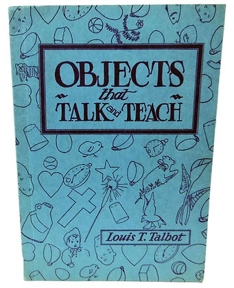 Objects that Talk and Teach 1942 Louis T. Talbot