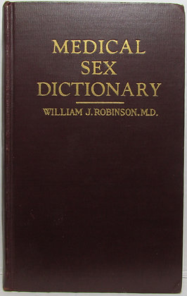 Medical Sex DICTIONARY by Robinson, M.D. 1933