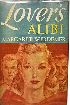 Lovers Alibi by Margaret Widdemer 1941 (w/Jacket!)