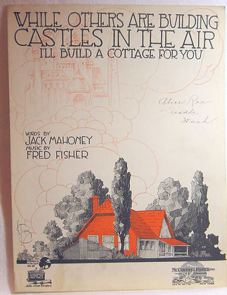 While Others Are Building CASTLES IN THE AIR 1919