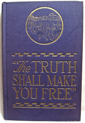 """The Truth Shall Make You Free"" 1943 Watchtower"