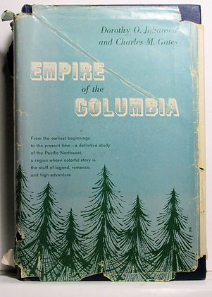 Empire of the Columbia History of the Pacific Northwest