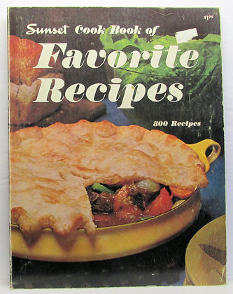 Sunset Cook Book of FAVORITE RECIPES 800 Recipes