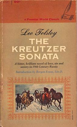 The Kreutzer Sonata by Leo Tolstoy 1961