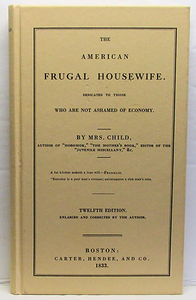 THE AMERICAN FRUGAL HOUSEWIFE Lydia Child 1989