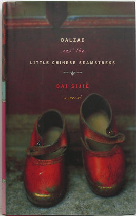 Balzac and the Little Chinese Seamstress by Dai Sijie 2001