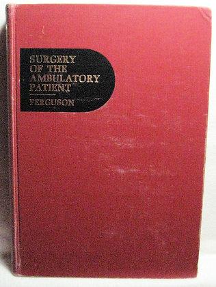 Surgery of the Ambulatory Patient Ferguson