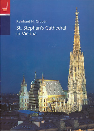St. Stephan's Cathedral in Vienna Gruber