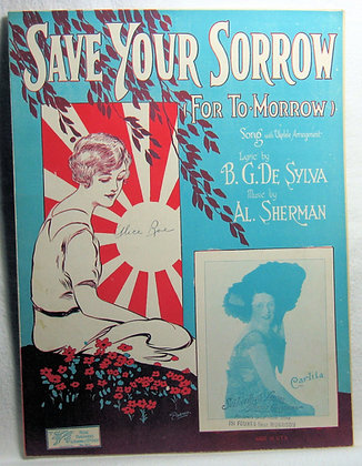 SAVE YOUR SORROW FOR TO-MORROW (Ukulele) 1925