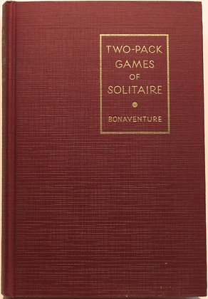 Two-Pack Games of SOLITAIRE Seventy-Five Variations by BONAVENTURE 1932