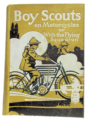 BOY SCOUTS ON MOTOR CYCLES 1912