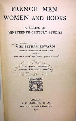 French Men, Women, & Books: 19th Century Studies (1911)