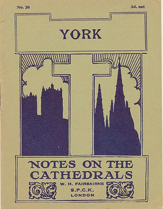 Notes on the Cathedrals York London