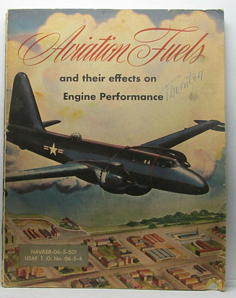 Aviation Fuels and their effects on Engine Performance Manual 1951