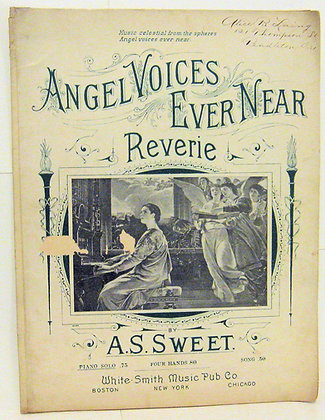 ANGEL VOICES EVER NEAR REVERIE A. S. SWEET 1874
