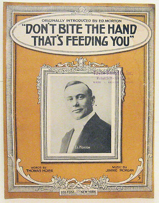 DON'T BITE THE HAND THAT'S FEEDING YOU 1915