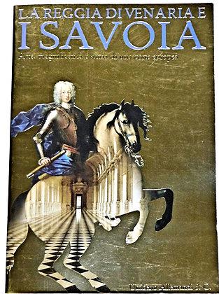 La Reggia Di Venaria E I Savoia 2007 (Italian)