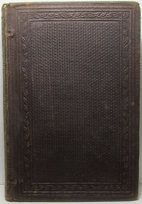 History of the Administration of PRESIDENT LINCOLN by Henry J. Raymond 1864