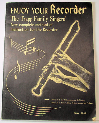Trapp Family Singers' Instruction for the RECORDER (M-1) 1954