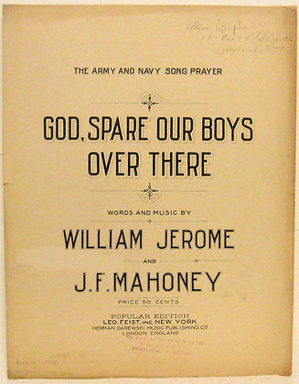 GOD, SPARE OUR BOYS OVER THERE (Army & Navy) 1918