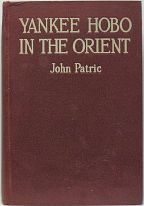Yankee Hobo in the Orient by John Patric (Signed)