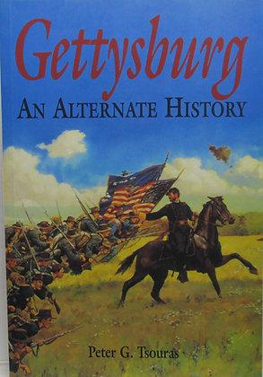 Gettysburg: An Alternate History by Peter G. Tsouras 1997