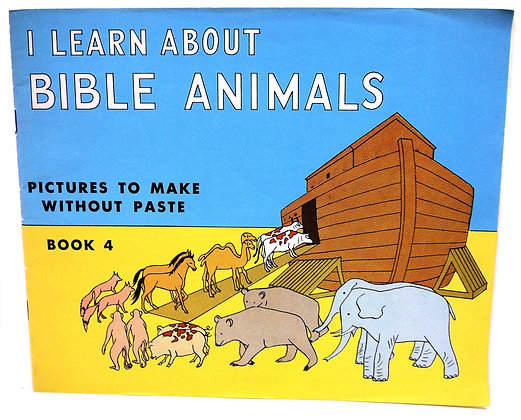 I Learn about BIBLE ANIMALS, Pictures 1952