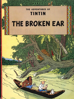 The Adventures of Tintin: THE BROKEN EAR by Herge 1976