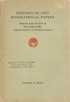 Historical and Biographical Papers of Mary Baker Eddy 1934 (Christian Science)