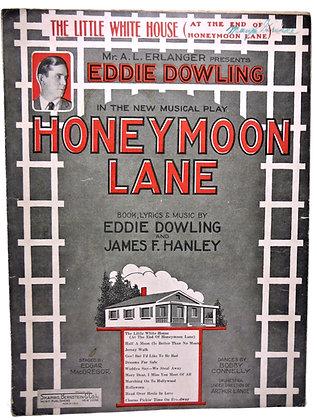 Little White House Honeymoon Lane (Musical Play) 1926
