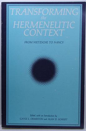 Transforming the Hermeneutic Context: From Nietzsche to Nancy 1989