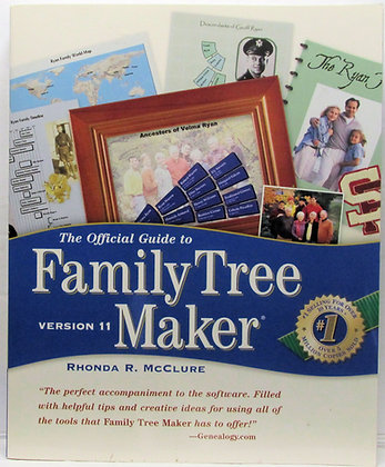 The Official Guide to Family Tree Maker (Version 11) 2003
