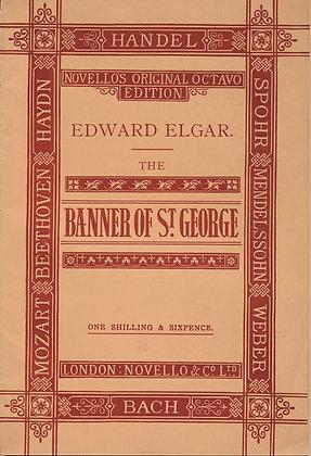 BANNER OF ST. GEORGE by Edward Elgar (1897) a ballard for chorus & orchestra