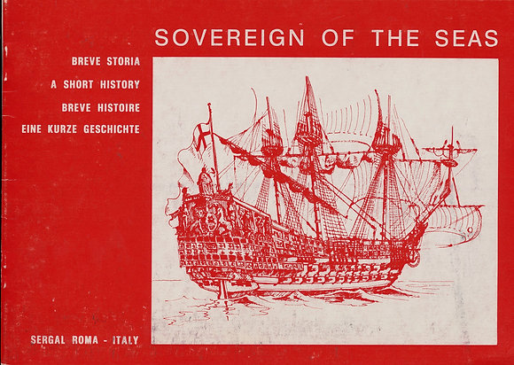 Sovereign of the Seas A Short History by Sergal 1969 (models)