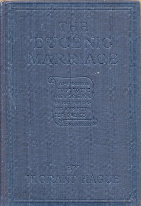 The Eugenic Marriage #1 Grant Hague 1914