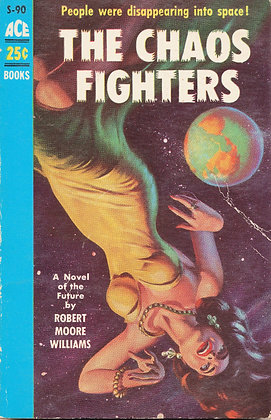The Chaos Fighters by Williams 1955
