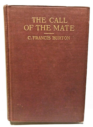 The Call of the Mate by C. Francis Burton 1917