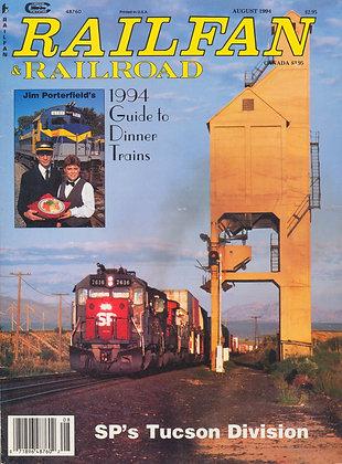 RAILFAN & RAILROAD AUGUST 1994