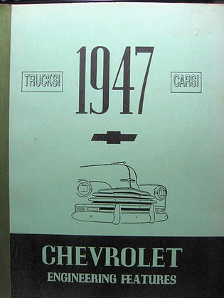 CHEVROLET ENGINEERING FEATURES 1947