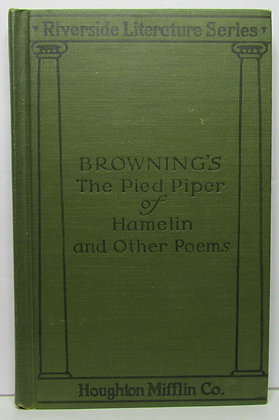 The Pied Piper of Hamelin & Other Poems by Robert Browning 1897