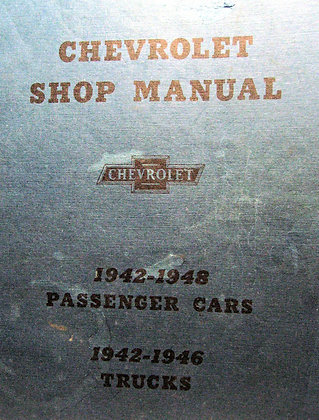 Chevrolet Shop Manual (1942 to 1948 cars & 1946 trucks)