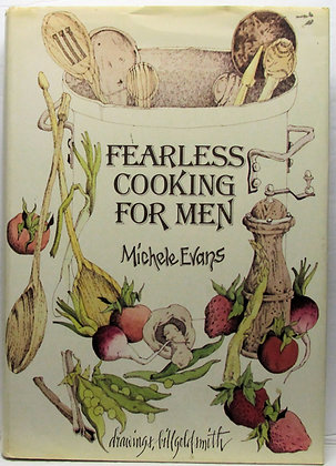 Fearless Cooking for MEN by Evans 1977