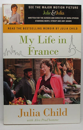 My Life in France JULIA CHILD with Alex Prud'homme 2006