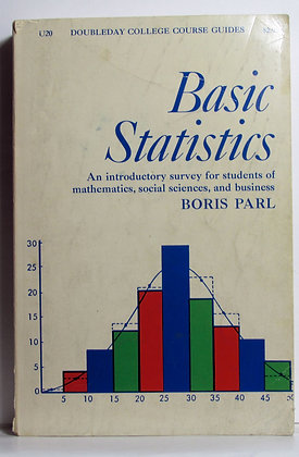 Basic Statistics A COLLEGE COURSE GUIDE 1967