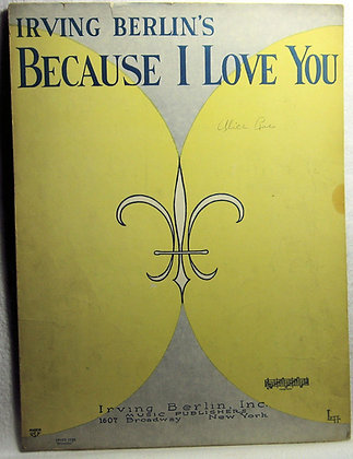 Irving Berlin's BECAUSE I LOVE YOU 1926