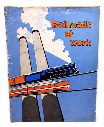 Railroads at Work Illustrated 1953